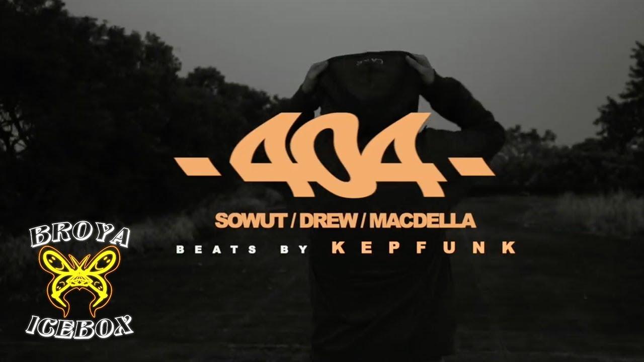Drew - 404 ft.Macdella,Sowut (Dir.by @VincentWang) 歌詞 4