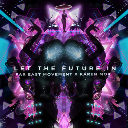 Far East Movement feat. 莫文蔚 - Let The Future In 歌詞 4